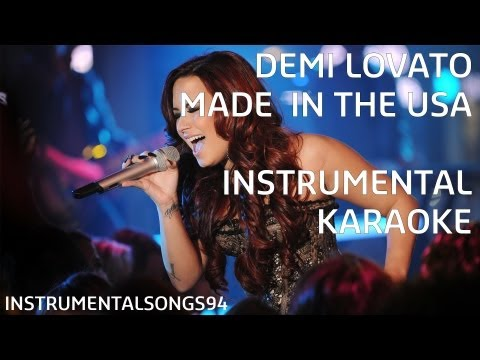 Baixar Demi Lovato - Made In The USA Instrumental / Karaoke with Backing Vocals and Lyrics