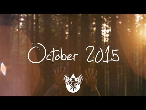 Indie/Pop/Folk Compilation - October 2015 (1-Hour Playlist)