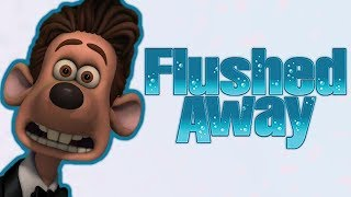 Do You Remember Flushed Away?