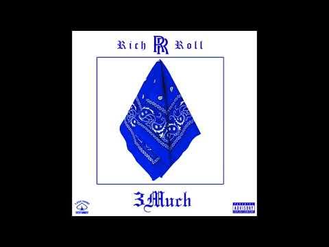 3Much - Rich Roll