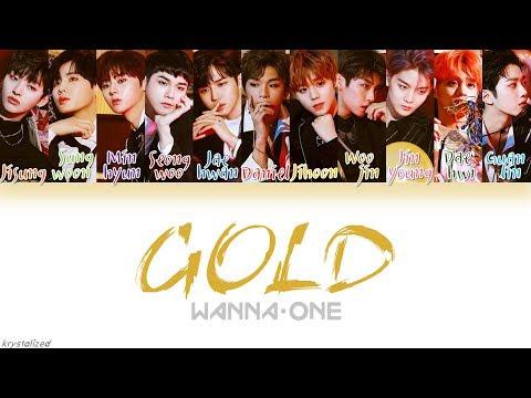 Wanna One (워너원) - GOLD [HAN ROM ENG Color Coded Lyrics]