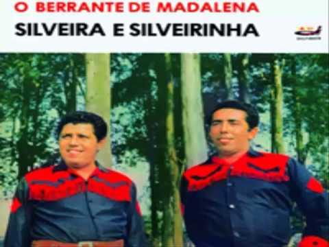 Baixar Silveira e Silveirinha   - Berrante de madalena