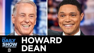 Howard Dean - The Crowded Democratic Field and Beating Trump in 2020   The Daily Show