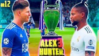 ФИНАЛ ЛИГИ ЧЕМПИОНОВ !!! ХАНТЕР ПРОТИВ ДЕННИ | ИСТОРИЯ ALEX HUNTER 3 FIFA 19 | #12 (РУССКАЯ ОЗВУЧКА)