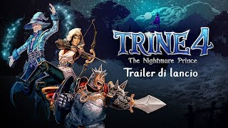 Trine 4: The Nightmare Prince - Trailer di lancio