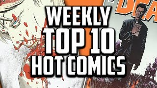 Hot Top 10 Comic Books On The Rise - OCT (Week 2) 2018, Speculation, Sales & Investing
