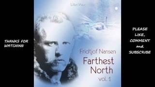 Farthest North, Volume I, Part 1 by Fridtjof Nansen #audiobook