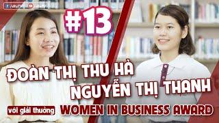 [dtuTV] Số 13 | Hai nữ sinh xuất sắc đạt giải thưởng Women in Business Award tại Mỹ