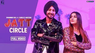 Jatt Circle – Dhammi Gill – Gurlez Akhtar