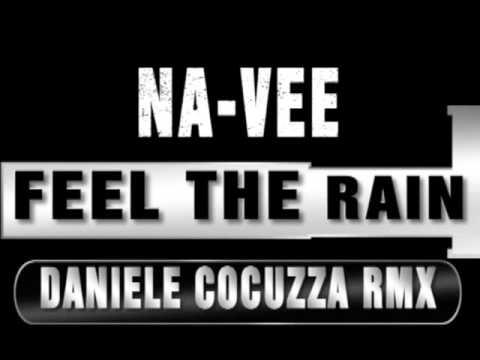 ♫ Na-Vee - Feel The Rain ♫