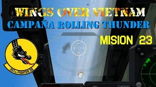 Wings over Vietnam / 357th TFS Licking Dragons / Misión 23