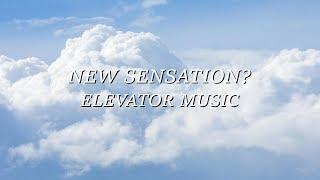 뉴센새이션 (NEW SENSATION?) - ELEVATOR MUSIC [prod. by rocket boy] (OFFICIAL MV)