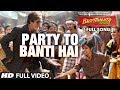 Party To Banti Hai
