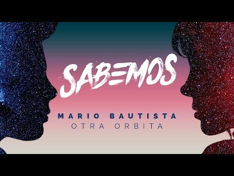 Mario Bautista - Sabemos