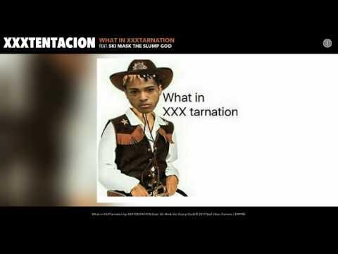 XXXTENTACION - What in XXXTarnation (Audio) (feat. Ski Mask the Slump God)
