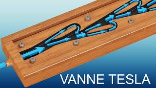 Vanne Tesla - Tesla valve   La physique complete