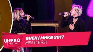 Mùa Hè Không Độ 2017 | Ghen | Min & Erik