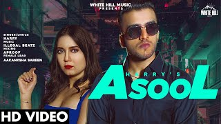 Asool – Harry Ft Aakanksha Sareen