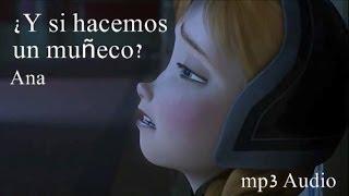¿Y Si Hacemos Un Muñeco? - Frozen Movie mp3
