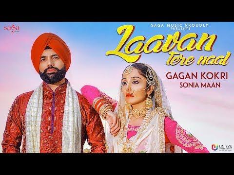 Laavan Tere Naal - Gagan Kokri Ft. Sonia Mann - Sukh Sanghera