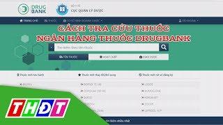 Cách tra cứu thuốc trên ngân hàng thuốc Drugbank.vn | THDT