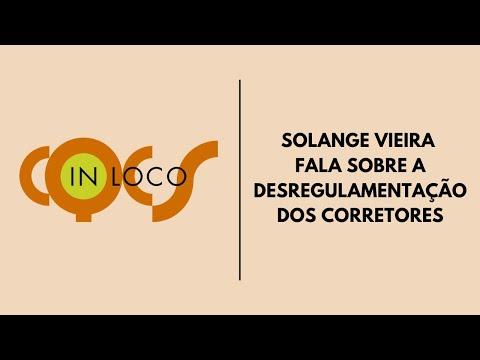 Imagem post: Solange Vieira fala sobre a desregulamentação dos Corretores