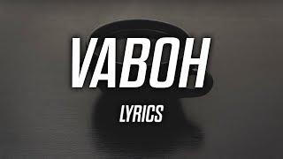 Vaboh - i never thought you'd be my enemy (Lyrics)