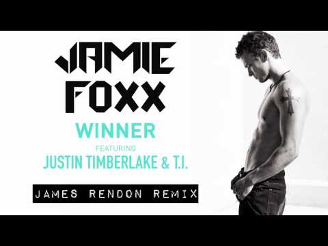 JAMIE FOXX feat. JUSTIN TIMBERLAKE & T.I. - Winner (JAMES RENDON REMIX)