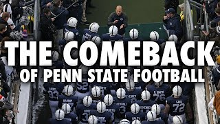 The Comeback Story Of Penn State Football