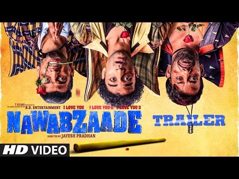 OFFICIAL TRAILER: NAWABZAADE - Raghav - Punit - Dharmesh - Isha