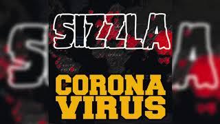 Sizzla - Corona Virus (COVID-19)   Reggae Music