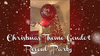 Christmas Theme Gender reveal party || 2016