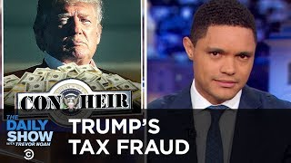 Donald Trump's Dodgy Tax History   The Daily Show