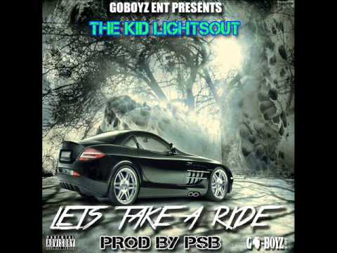 Baixar THE KID LIGHTSOUT LETS TAKE A RIDE PROD BY PSB JT DA DON EXCLUSIVE