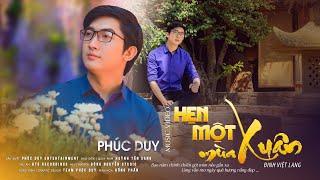 MV 4K | HẸN MỘT MÙA XUÂN - PHÚC DUY | Saigon Bolero Official