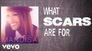 'What Scars Are For' (Lyric Video) | Mandisa
