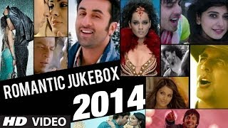 Romantic Songs Of Bollywood 2014