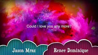 COULD I LOVE YOU ANYMORE (LYRICS) STUDIO - JASON MRAZ & RENEE DOMINIQUE