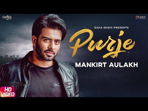 Purje - Mankirt Aulakh Ft. DJ Flow - DJ Goddess - Singga - Sukh Sanghera