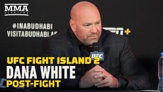 UFC Fight Island 2: Dana White Post-Fight Press Conference - MMA Fighting