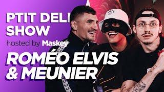 ROMEO ELVIS, MEUNIER & MASKEY – Ptit Delire Show