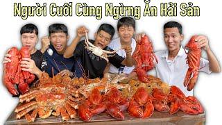 Người Cuối Cùng Ngừng Ăn Hải Sản Cua Hoàng Đế King Crab và Tôm Hùm Alaska Sẽ Thắng 10 Triệu