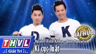 THVL l Cặp đôi hài hước - Tập 6 [5]: Kì cục luật - Huỳnh Tiến Khoa, Don Nguyễn