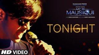Tonight – Himesh Reshammiya Video HD