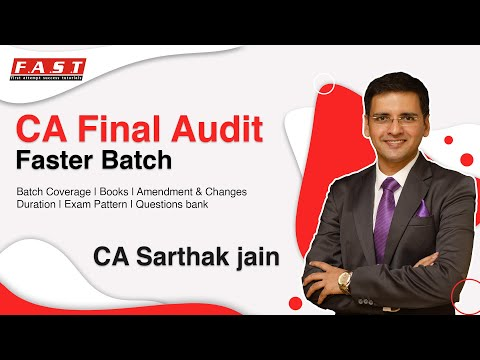 video AUDIT FASTER AND FR FASTER COMBO By CA SARTHAK JAIN CA FINAL FAST TRACK