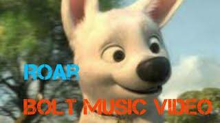 Disney's Bolt Music Video Roar (Katy Perry)