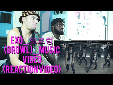 EXO - 으르렁 (Growl) - Music Video - (Reaction Video)