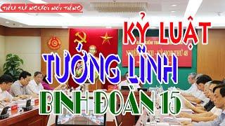 Kỷ Luật Nguyên Tư lệnh Binh Đoàn 15 Nguyễn Xuân Sang và 2 Vị Tướng Khác