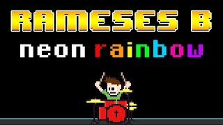 Rameses B - Neon Rainbow (Blind Drum Cover) -- The8BitDrummer