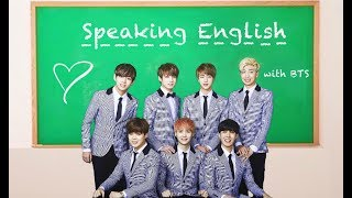 BTS Speaking English Compilation